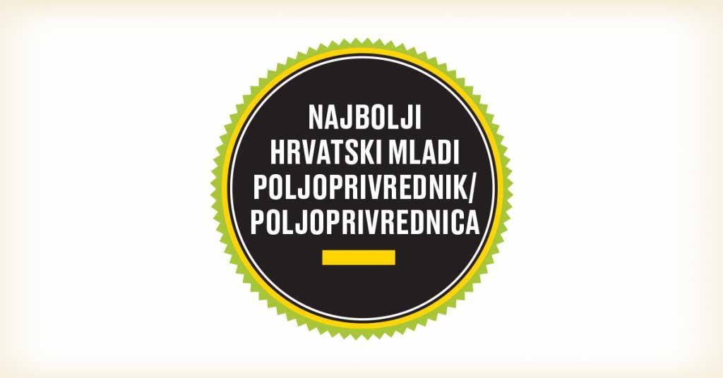 Prijavite se za najboljeg hrvatskog mladog poljoprivrednika ili poljoprivrednicu 2021.!
